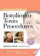 A Practical Guide to Botulinum Toxin Procedures Of Four Books In The