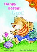 Happy Easter  Gus