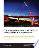 Oracle PeopleSoft Enterprise Financial Management 9 1 Implementation