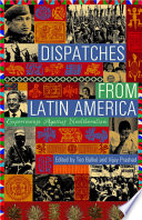 Dispatches From Latin America Experimenting Against Neoliberalism