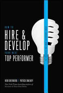 How to Hire and Develop Your Next Top Performer  2nd edition  The Qualities That Make Salespeople Great
