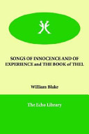 Songs of Innocence and of Experience and the Book of Thel