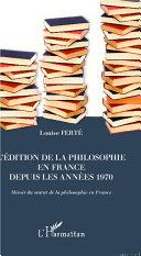 illustration L'édition de la philosophie en France depuis les années 1970