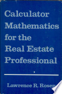 Calculator Mathematics for the Real Estate Professional