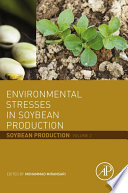 Environmental Stresses in Soybean Production