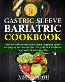 Gastric Sleeve Bariatric Cookbook