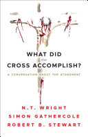 What Did The Cross Accomplish