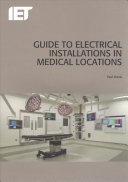 Guide To Electrical Installations In Medical Locations : installations in medical locations. reflecting the...
