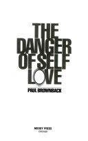 The Danger Of Self Love