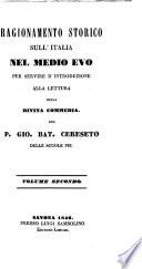 Ragionamento storico sull Italia nel medio evo  per servire d introduzione alla lettura della Divina Commedia