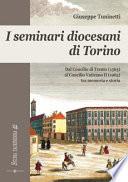 I seminari diocesani di Torino