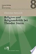 Religion und Religionskritik bei Theodor Storm