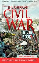 The American Civil War Trivia Book