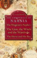 Three Books of the Chronicles of Narnia  the Magician s Nephew
