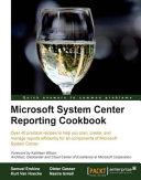 Microsoft System Center Reporting Cookbook