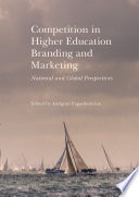 Competition in Higher Education Branding and Marketing