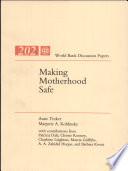 Making Motherhood Safe