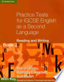Practice Tests for IGCSE English as a Second Language  Reading and Writing Book 2  with Key