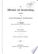 Die differential  und integralrechung  umfassend und mit steter ber  cksichtigung der anwendung dargestellt