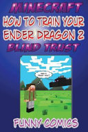 Minecraft How To Train Your Ender Dragon 2