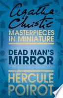 The Dead Man's Mirror: A Hercule Poirot Short Story