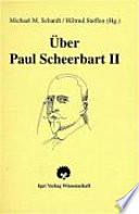 Über Paul Scheerbart 2.