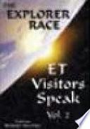 ET Visitors Speak, Volume 2