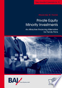 Private Equity Minority Investments  An Attractive Financing Alternative for Family Firms