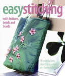 Easy Stitching : homewares, will inspire both the...