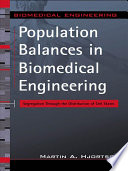 Population Balances in Biomedical Engineering Free download PDF and Read online