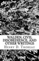 Walden  Civil Disobedience  and Other Writings