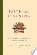 Faith And Learning book