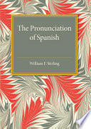 The Pronunciation of Spanish