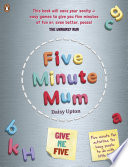 Five Minute Mum Give Me Five
