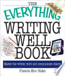 The Everything Writing Well Book