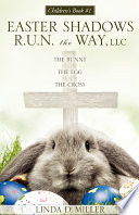The Bunny the Egg the Cross