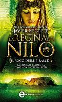 La regina del Nilo  Il rogo delle piramidi
