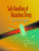 Safe Handling Of Hazardous Drugs Dvd And Workbook