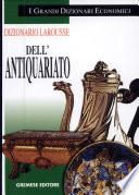 Dizionario Larousse dell antiquariato