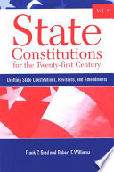 State Constitutions For The Twenty First Century Volume 2
