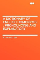 A Dictionary of English Homonyms