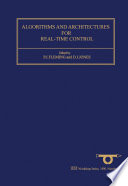 Algorithms and Architectures for Real Time Control 1991
