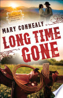 Long Time Gone  The Cimarron Legacy Book  2
