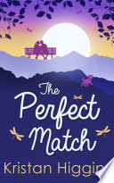 The Perfect Match  The Blue Heron Series  Book 2