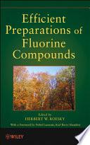 Efficient Preparations of Fluorine Compounds