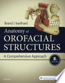 Anatomy of Orofacial Structures E Book