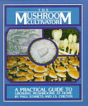 Best The Mushroom Cultivator