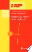 Relativistic Flows in Astrophysics Pdf/ePub eBook