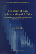 The Rule of Law in International Affairs