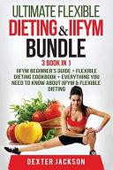 Ultimate Flexible Dieting Iifym Bundle